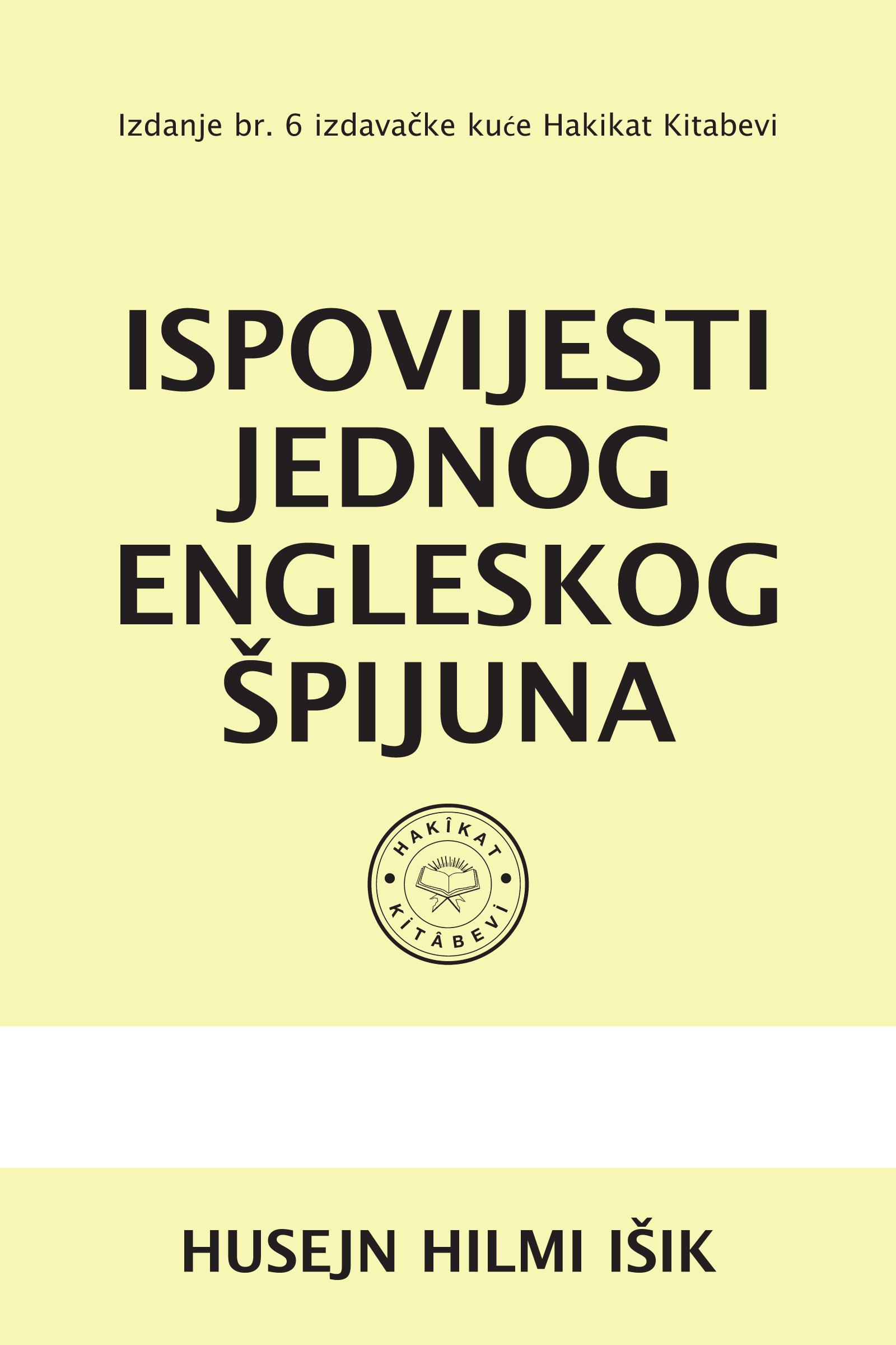 ISPOVIJESTI JEDNOG ENGLESKOG ŠPIJUNA